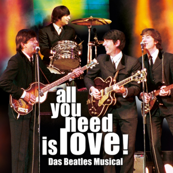 All You Need Is Love © Concertbüro Oliver Forster GmbH & Co.KG