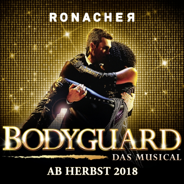 Bodyguard - The Musical © The Bodyguard (UK) Ltd. Paul Coltas