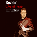 Rockin' Christmas mit Elvis © Theater in der Innenstadt